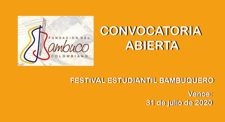 FESTIVAL ESTUDIANTIL BAMBUQUERO